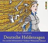 Deutsche Heldensagen. Teil 2: Elsa und der Schwanenritter | Gudrun | Wieland der Schmied