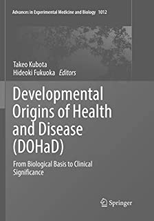 Developmental Origins of Health and Disease (DOHaD): From Biological Basis to Clinical Significance