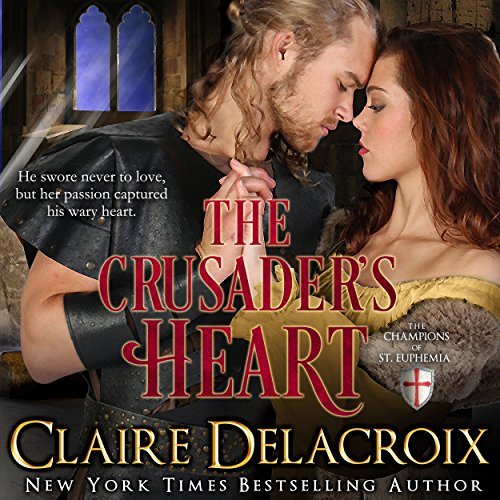 The Crusader's Heart Audiobook By Claire Delacroix cover art
