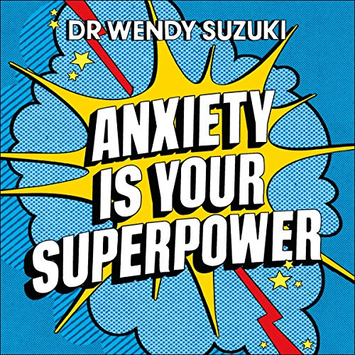 Anxiety Is Your Superpower cover art