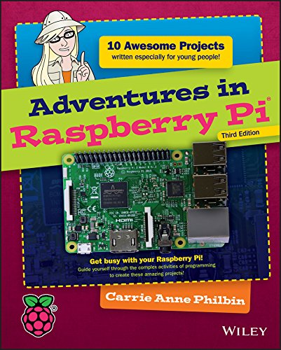 Adventures in Raspberry Pi (English Edition)