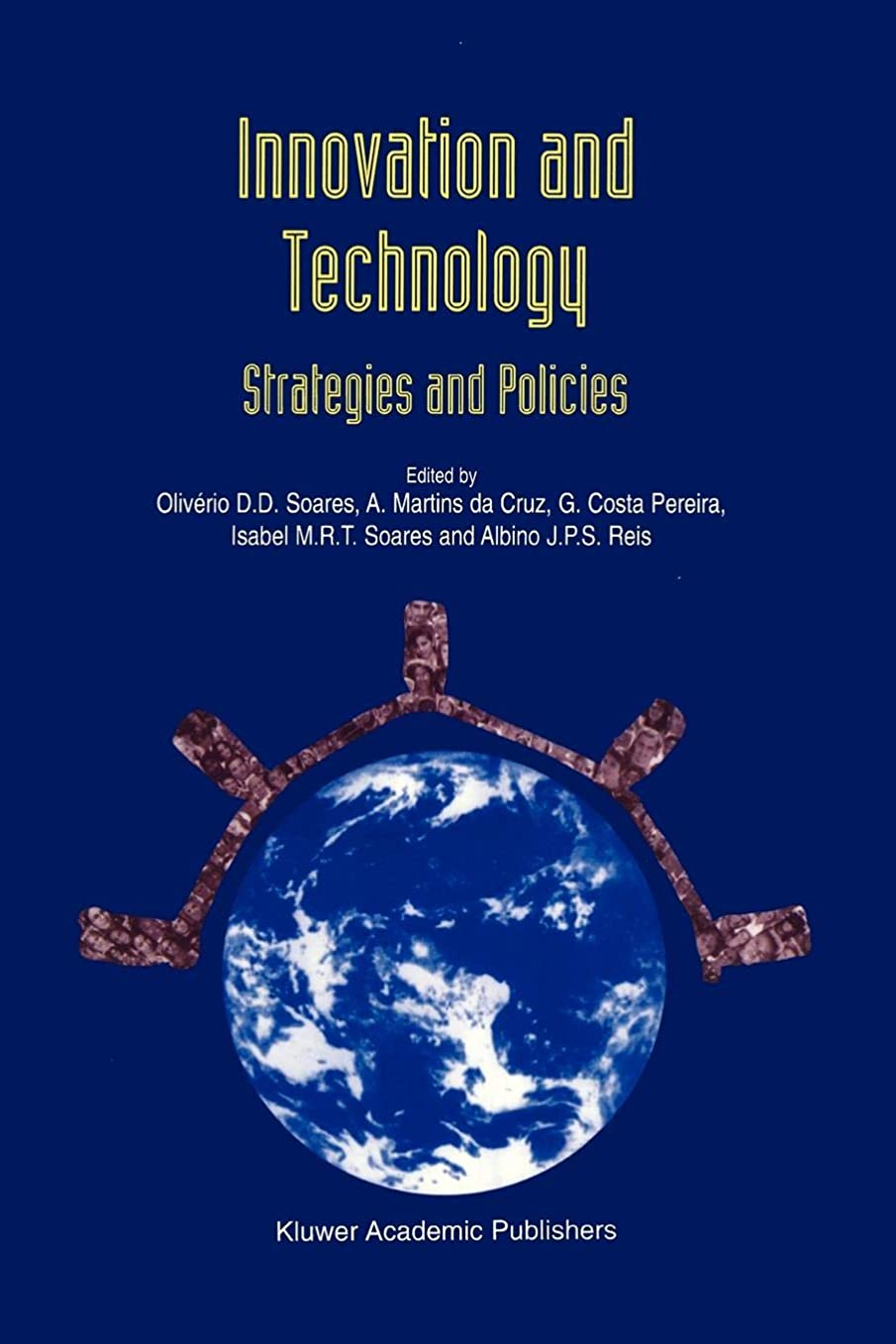 リス参加者文Innovation and Technology ― Strategies and Policies