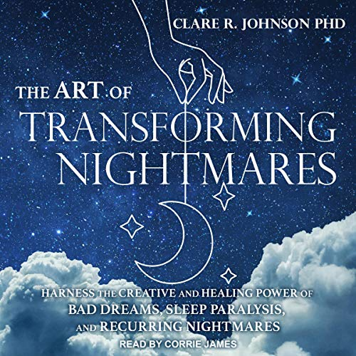 The Art of Transforming Nightmares cover art