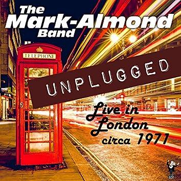 Unplugged (Circa 1971)