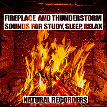 Fireplace and Thunderstorm Sounds