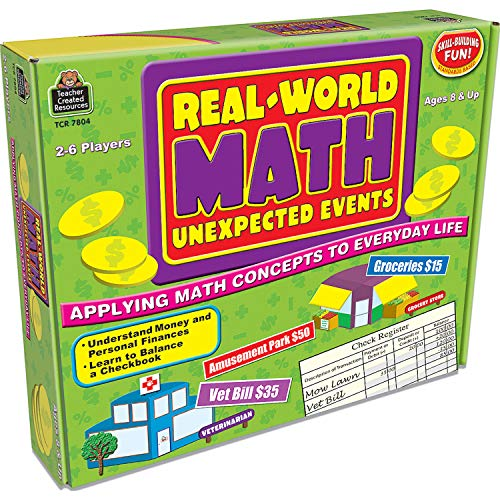 Real-World Math: Unexpected Events, Applying Math Concepts to Everyday Life (Teacher Created Resources 7804)