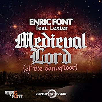 Medieval Lord (of the Dancefloor) [feat. Lexter]