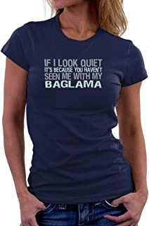 Teeburon If I Look Quiet It's Because You Haven't Seen me with my Baglama Camiseta Mujer