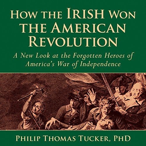 How the Irish Won the American Revolution audiobook cover art