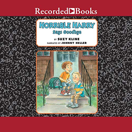 Horrible Harry Says Goodbye audiobook cover art