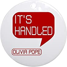 Alva443Anne Olivia Pope It's Handled Ornament (Round) - Round Holiday Christmas Ornament