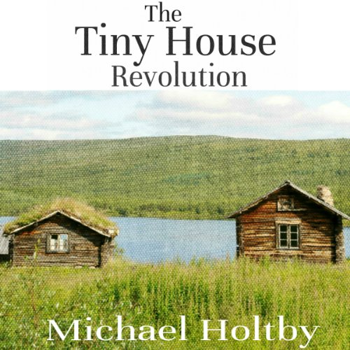 The Tiny House Revolution audiobook cover art