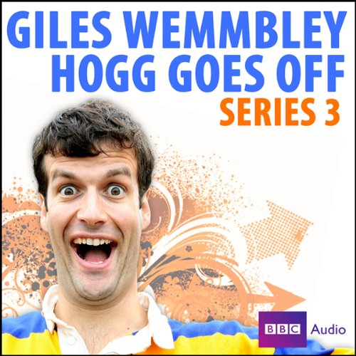Giles Wemmbley Hogg Goes Off: Series 3 cover art