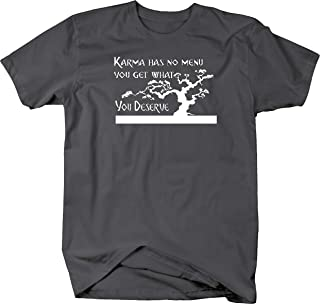 Lifestyle Graphix Karma Has No Menu You Get deserve Bonsai Tree Quote T Shirt - 5XL