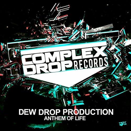 Dew Drop Production