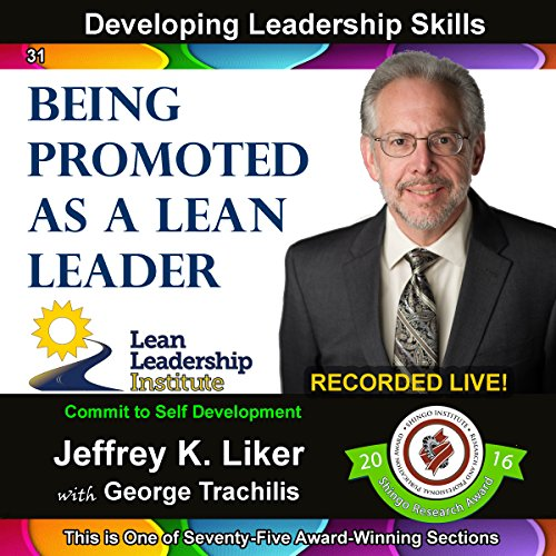 Developing Leadership Skills 31: Being Promoted as a Lean Leader audiobook cover art