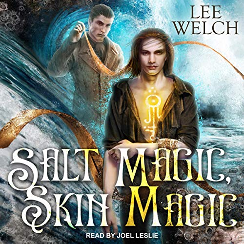 Salt Magic Skin Magic audiobook cover art