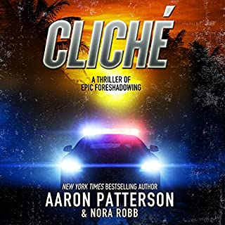 Cliche - a Thriller of Epic Foreshadowing cover art