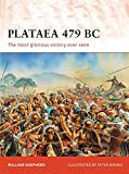 Plataea 479 BC: The most glorious victory ever seen (Campaign)
