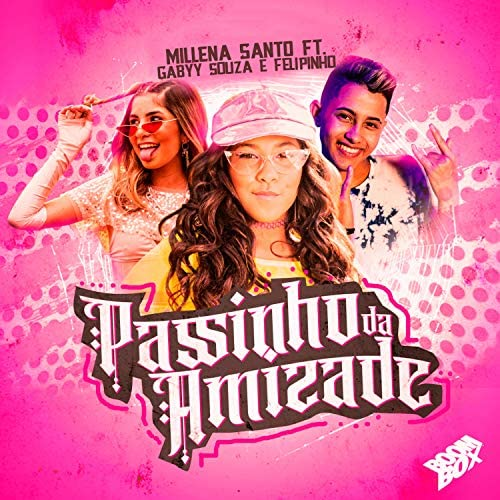 Millena Santo feat. Gabyy Souza & Felipinho