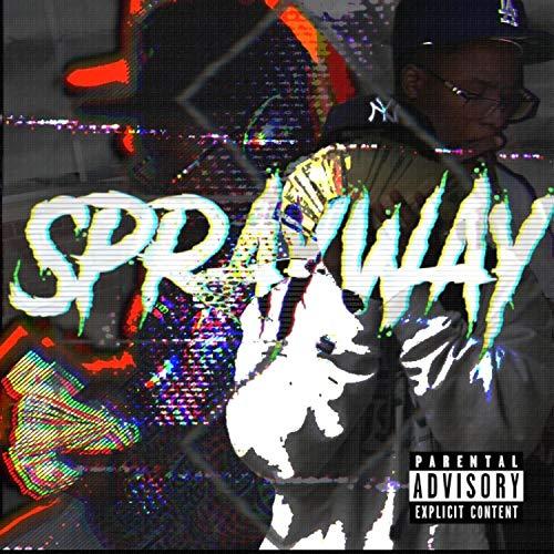 SprayWay [Explicit]