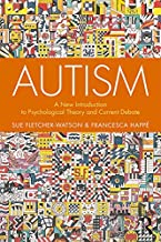 Autism: A New Introduction to Psychological Theory and Current Debate (English Edition)