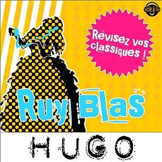 Couverture de Ruy Blas. Explication de texte