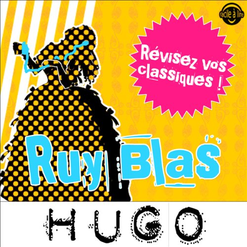 Ruy Blas. Explication de texte cover art
