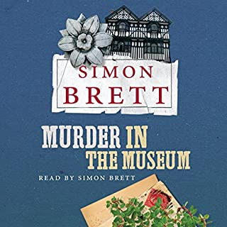 Murder in the Museum                   By:                                                                                                                                 Simon Brett                               Narrated by:                                                                                                                                 Simon Brett                      Length: 8 hrs and 24 mins     77 ratings     Overall 4.2