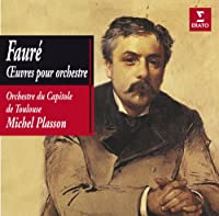 Vol. 1-Faure: Orchestral Works