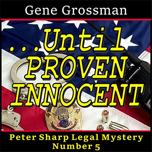 ...Until Proven Innocent audiobook cover art
