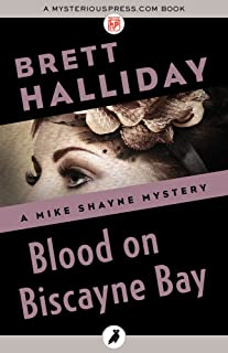 Blood on Biscayne Bay (The Mike Shayne Mysteries Book 14)