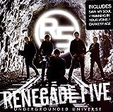 Undergrounded Universe von Renegade Five