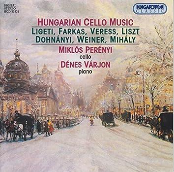 Ligeti / Farkas / Veress / Liszt / Dohnanyi / Weiner / Mihaly: Hungarian Cello Music