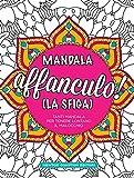 Mandala affanculo! (La sfiga)...