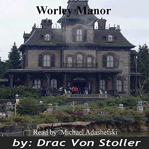 Worley Manor audiobook cover art