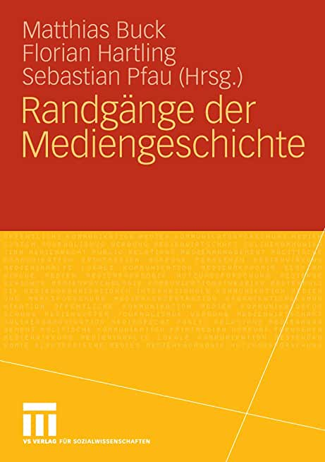 Randgänge der Mediengeschichte (German Edition)