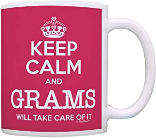 Grams Mother's Day Gift Keep Calm Grams Will Take Care of It Funny Gift Coffee Mug Tea Cup Pink
