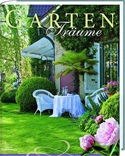 GartenTräume: Wenn Garten Träume wahr werden