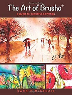The Art of Brusho: a guide to beautiful paintings
