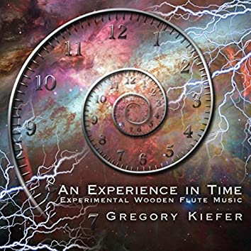 An Experience in Time