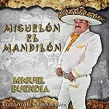 Miguelón El Mandilón