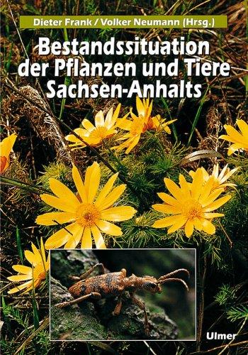 Bestandssituation der Pflanzen und Tiere Sachsen-Anhalts