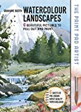 Paint Pad Artist: Watercolour Landscapes: 6 Beautiful Pictures to Pull-Out and Paint