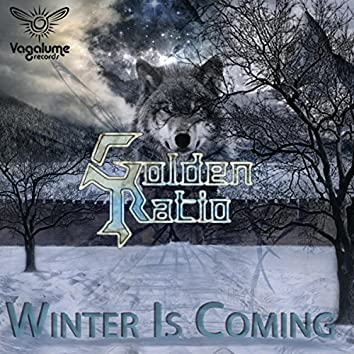 The Winter Is Coming