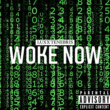 Woke Now