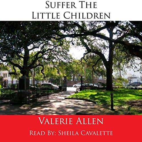 Suffer the Little Children audiobook cover art