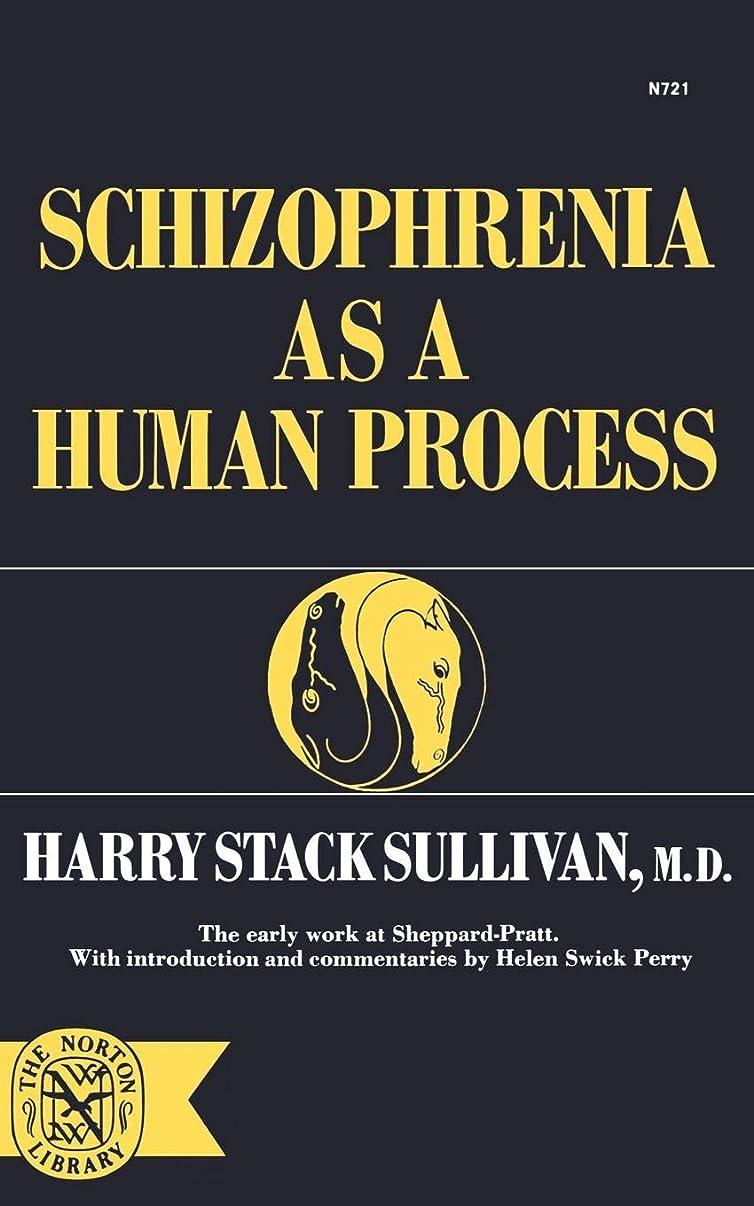 シャワーミュウミュウ書き込みSchizophrenia As a Human Process (Norton Library,)