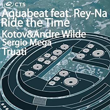 Ride the Time (feat. Rey-Na)