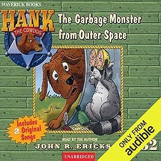 The Case of the Garbage Monster from Outer Space                   De :                                                                                                                                 John R. Erickson                               Lu par :                                                                                                                                 John R. Erickson                      Durée : 2 h et 33 min     Pas de notations     Global 0,0
